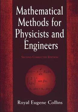 Mathematical Methods for Physicists and Engineers: Second Corrected Edition