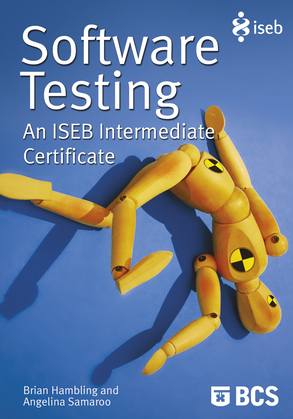 Software Testing: An ISEB Intermediate Certificate