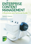 Enterprise Content Management: A Business and Technical Guide