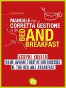 Manuale per la corretta gestione di un Bed and Breakfast
