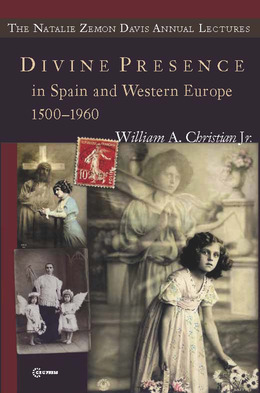 Divine Presence in Spain and Western Europe 1500-1960