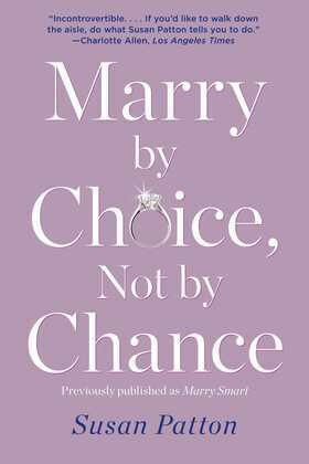 Marry by Choice, Not by Chance