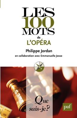 Les 100 mots de l'opéra