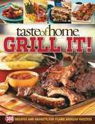 Taste of Home: Grill It!