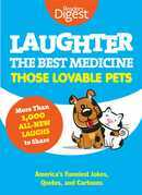 Laughter, The Best Medicine: Those Lovable Pets