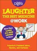 Laughter the Best Medicine @ Work