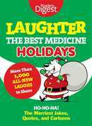 Laughter, the Best Medicine: Holidays
