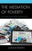 The Mediation of Poverty