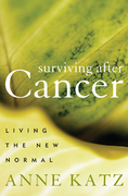 Surviving After Cancer: Living the New Normal