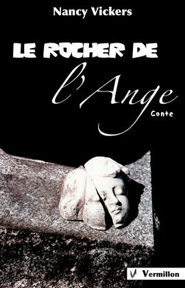Le rocher de l'ange