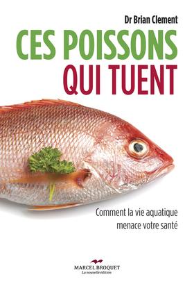 Ces poissons qui tuent