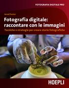 Fotografia digitale: immagini che raccontano