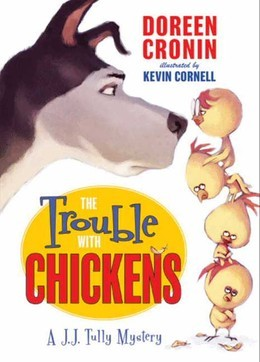 The Trouble with Chickens
