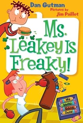 My Weird School Daze #12: Ms. Leakey Is Freaky!