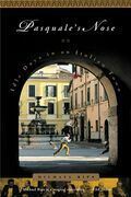 Pasquale's Nose: Idle Days in an Italian Town