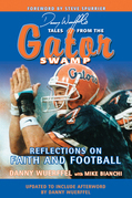 Danny Wuerffel's Tales from the Gator Swamp
