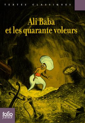 Ali Baba et les quarante voleurs (édition enrichie)