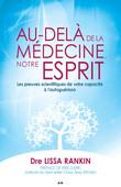 Au-delà de la médecine, notre esprit