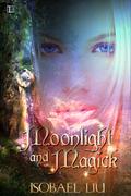 Moonlight and Magick