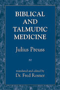 Biblical and Talmudic Medicine