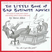 Little Book of Bad Business Advice