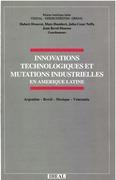 Innovations technologiques et mutations industrielles en Amérique latine