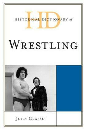 Historical Dictionary of Wrestling