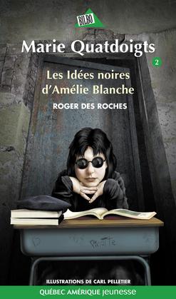 Les idées noires d'Amélie Blanche