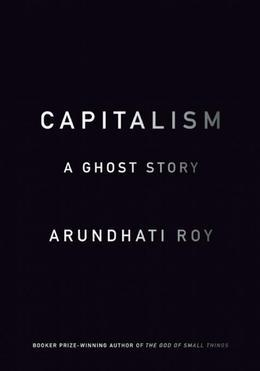 Capitalism: A Ghost Story