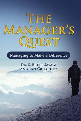 The Managers Quest: Managing to Make a Difference
