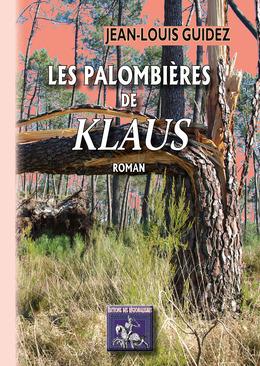 """Les Palombières de """"Klaus"""""""