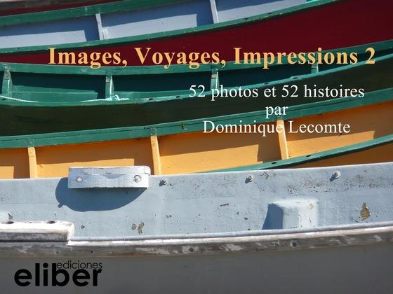Images, Voyages, Impressions
