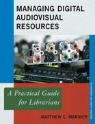 Managing Digital Audiovisual Resources