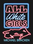 All White Girls