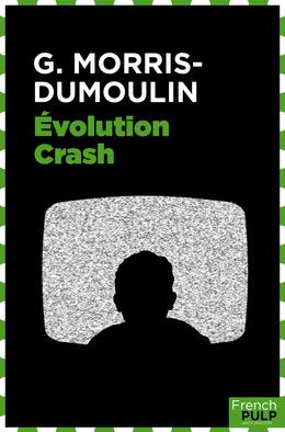 Evolution crash