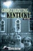 Ghosthunting Kentucky