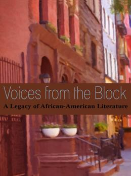 Voices from the Block: A Legacy of African-American Literature