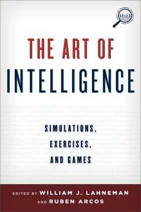 The Art of Intelligence: Simulations, Exercises, and Games
