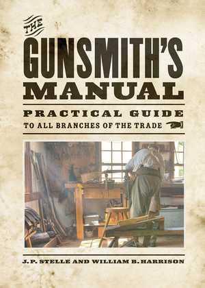 The Gunsmith's Manual