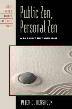 Public Zen, Personal Zen: A Buddhist Introduction