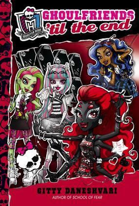 Monster High: Ghoulfriends 'til the End