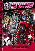 Monster High: Ghoulfriends 'til the End