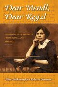 Dear Mendl, Dear Reyzl: Yiddish Letter Manuals from Russia and America