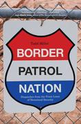 Border Patrol Nation