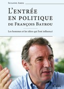 L'Entrée en politique de François Bayrou