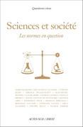 Sciences et Société, les normes en question