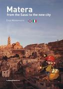 Matera from the Sassi to the new city
