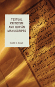 Textual Criticism and Qur'an Manuscripts