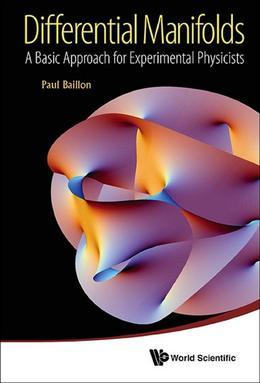 Differential Manifolds: A Basic Approach for Experimental Physicists