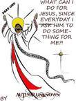 What Can I Do for Jesus, Since Everyday I Ask Him to Do Something for Me?! (Part 1)